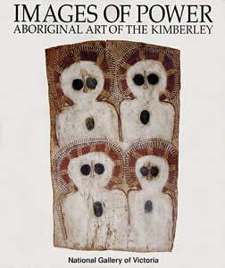 Images of Power: Aboriginal Art of the Kimberley, Aboriginal art book, Aboriginal art