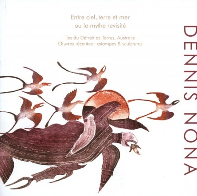 Dennis Nona - Between Sky, Land and Sea. Legends Revisited, Torres Strait Islander art book, Torres Strait Islander art
