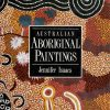 Australian Aboriginal Paintings, Jennifer Isaacs, Aboriginal art books