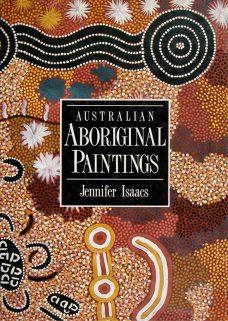 Australian Aboriginal Paintings, Jennifer Isaacs, Aboriginal art books