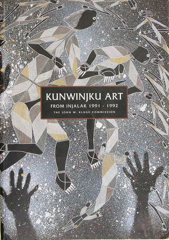 Kunwinjku Art from Injalak 1991-1992, John W Kluge, Aboriginal art books