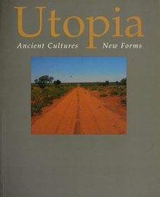 Utopia: Ancient Cultures New Forms, Aboriginal art books, Aboriginal Art