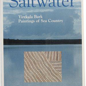 Saltwater : Yirrkala Bark Paintings of Sea Country, Buku-Larrngay Mulka Centre, Aboriginal art books