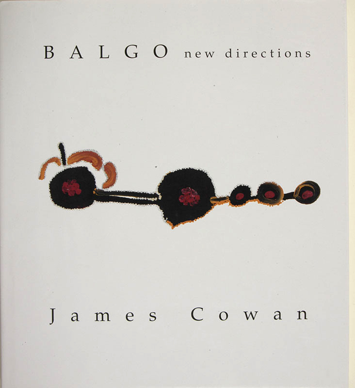 Balgo: New Directions, James Cowan, Aboriginal art books