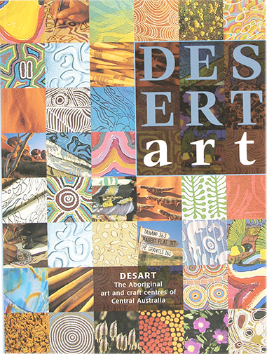 Desert Art: The Desart Directory of Central Australian Aboriginal Art and Craft Centres, Mary-Lou Nugent, Aboriginal art books