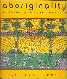 Aboriginality : Contemporary Aboriginal Paintings & Prints, Jennifer Isaacs, Aboriginal art books