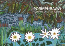 Pormpuraaw: Cultural Uses for Plants, Paul Jakubowski, Aboriginal art books